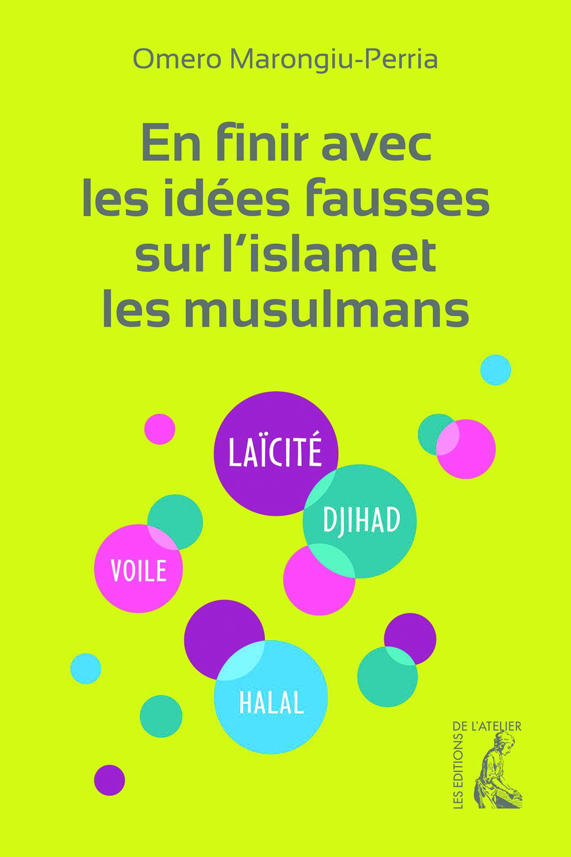 https://editionsatelier.com/boutique/accueil/143-en-finir-avec-les-idees-fausses-sur-l-islam-et-les-musulmans--9782708245259.html