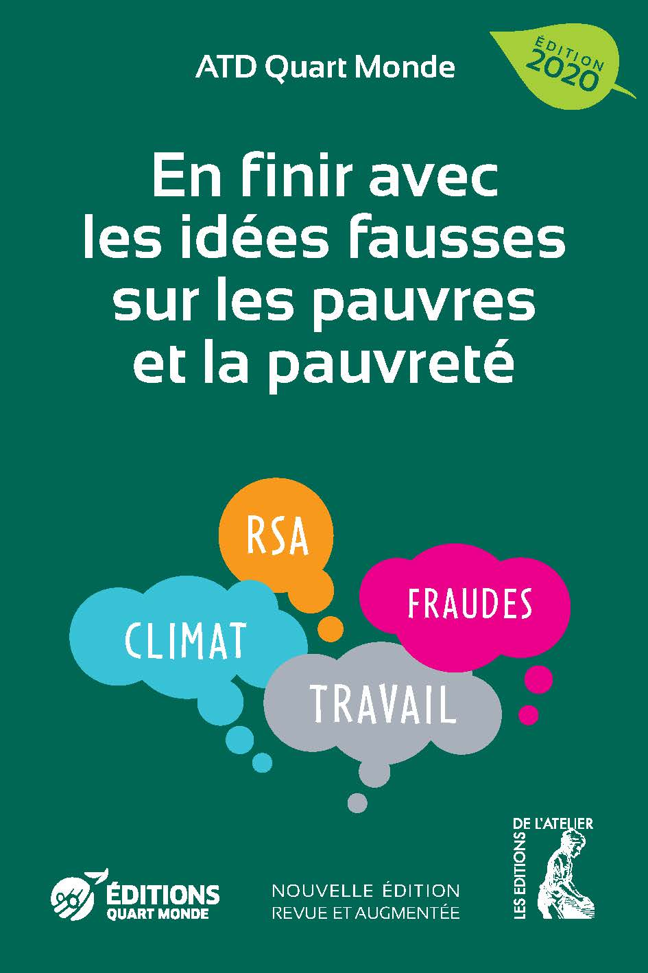 https://editionsatelier.com/boutique/ecologie-et-economie/64-en-finir-avec-les-idees-fausses-sur-les-pauvres-et-la-pauvrete--9782708246270.html